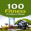 Thumbnail 100 Fitness Product Ideas - PLR