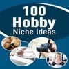 100 Hobby Niche Ideas - PLR eBook