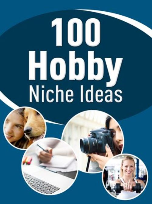 Product picture 100 Hobby Niche Ideas - PLR eBook